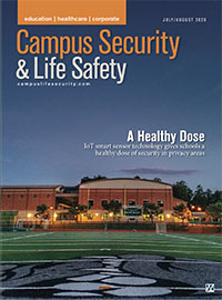 Campus Security & Life Safety Magazine - July August 2020